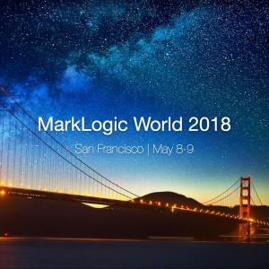 MarkLogic World, San Francisco 2018