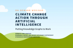 Recommended Replay: Climate Change Action Through Artificial Intelligence: Putting Knowledge Graphs to Work 1